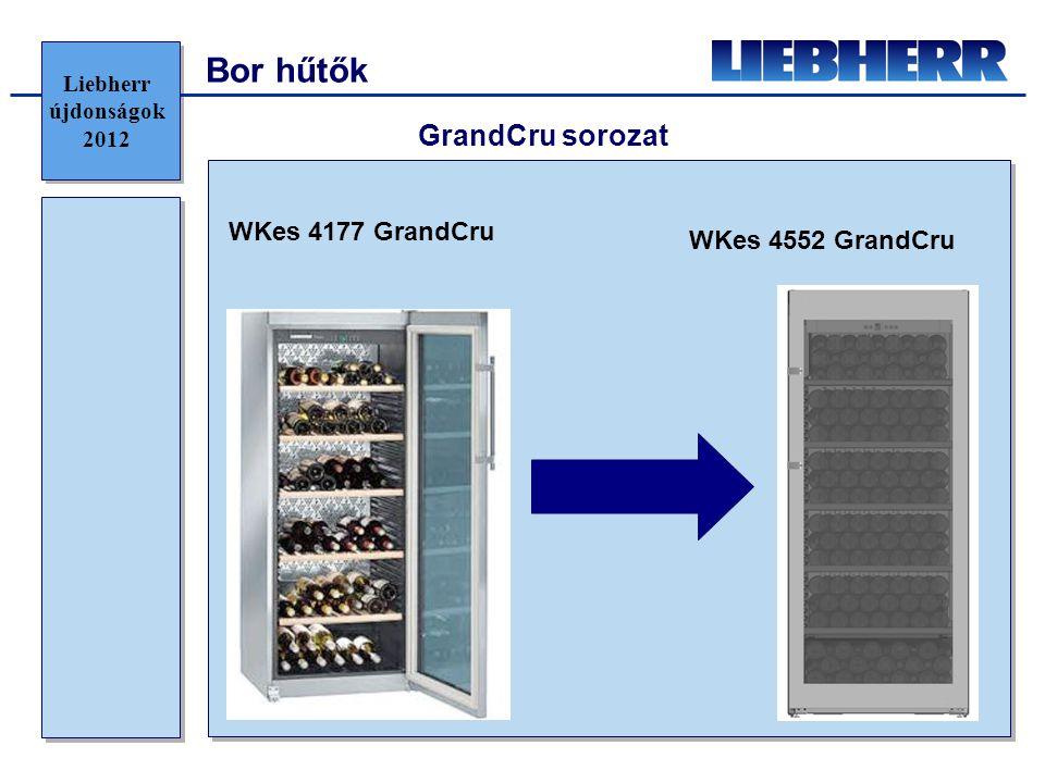 Bor hűtők GrandCru sorozat WKes 4177 GrandCru WKes 4552 GrandCru