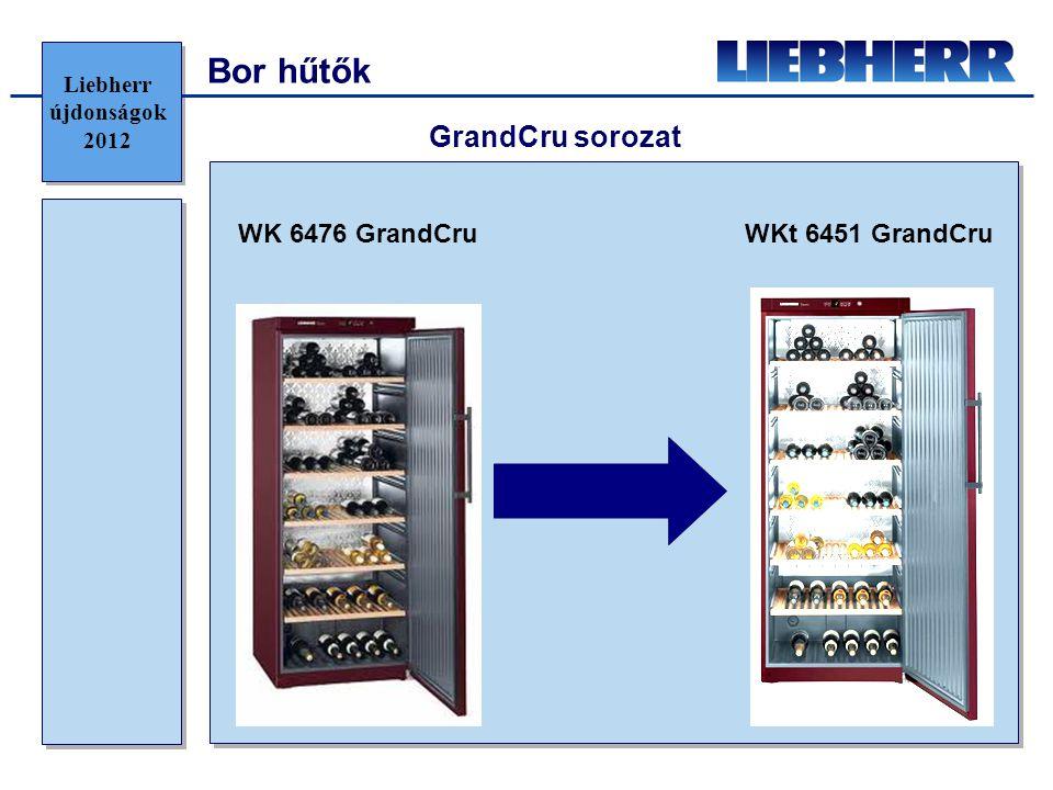 Bor hűtők GrandCru sorozat WK 6476 GrandCru WKt 6451 GrandCru