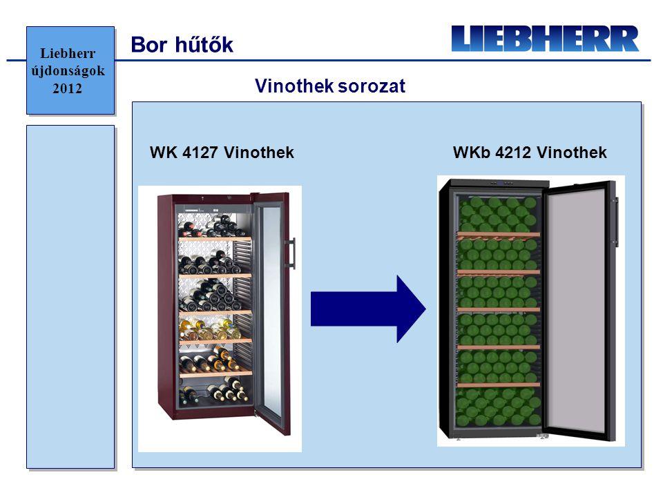 Bor hűtők Vinothek sorozat WK 4127 Vinothek WKb 4212 Vinothek