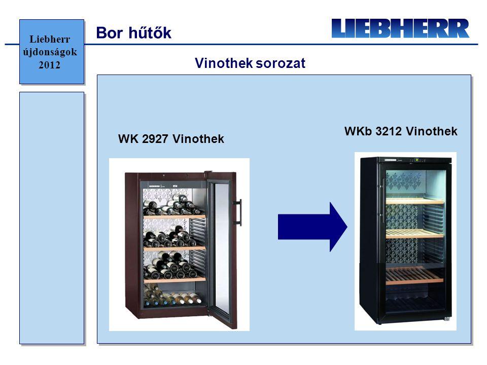 Bor hűtők Vinothek sorozat WKb 3212 Vinothek WK 2927 Vinothek