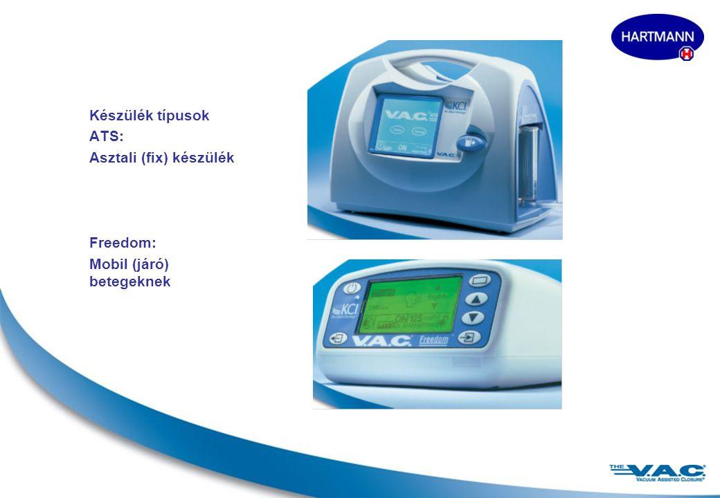 Készülék típusok ATS: Asztali (fix) készülék Freedom: Mobil (járó) betegeknek