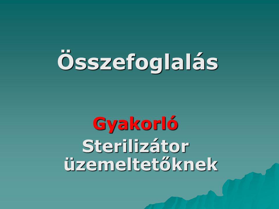 Sterilizátor üzemeltetőknek