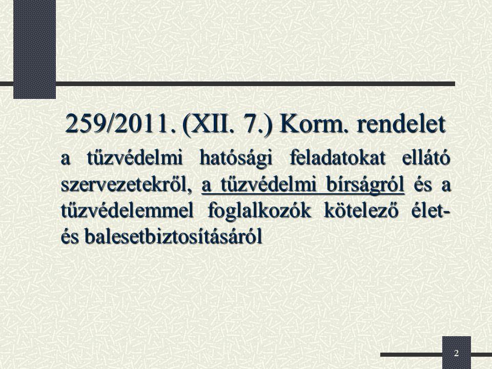 259/2011. (XII. 7.) Korm. rendelet