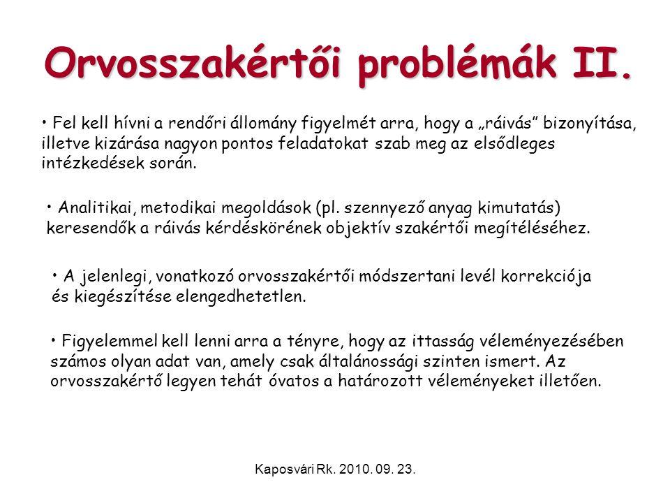 Orvosszakértői problémák II.