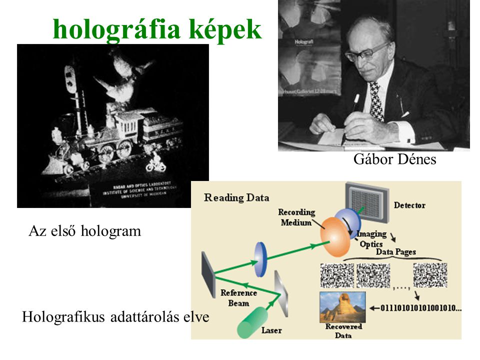 holográfia képek Gábor Dénes Az első hologram
