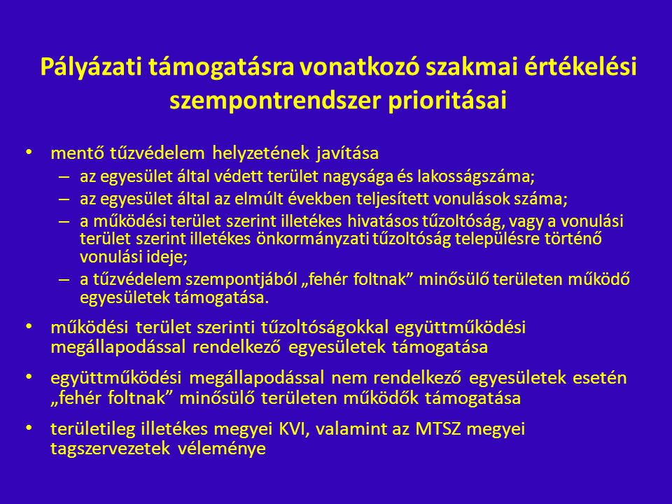 Pályázati támogatásra vonatkozó szakmai értékelési szempontrendszer prioritásai