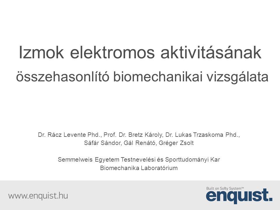 Izmok elektromos aktivitásának összehasonlító biomechanikai vizsgálata