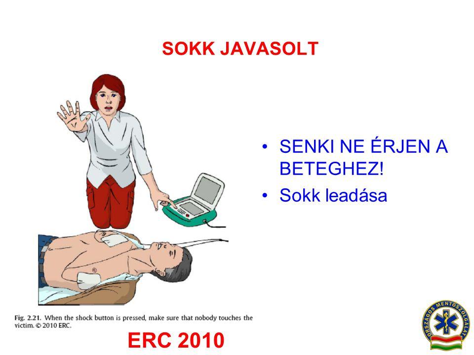 SOKK JAVASOLT SENKI NE ÉRJEN A BETEGHEZ! Sokk leadása ERC 2010