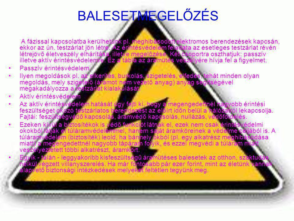 BALESETMEGELŐZÉS Passzív érintésvédelem