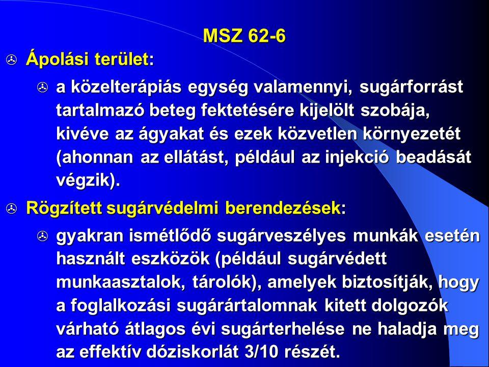 MSZ 62-6 Ápolási terület: