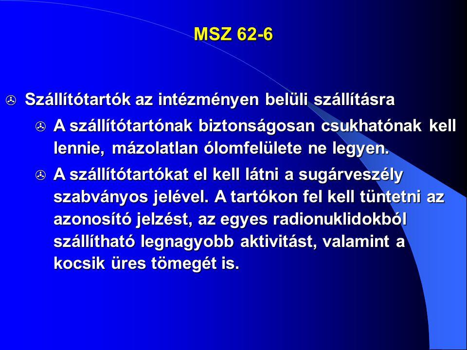 MSZ 62-6 Szállítótartók az intézményen belüli szállításra