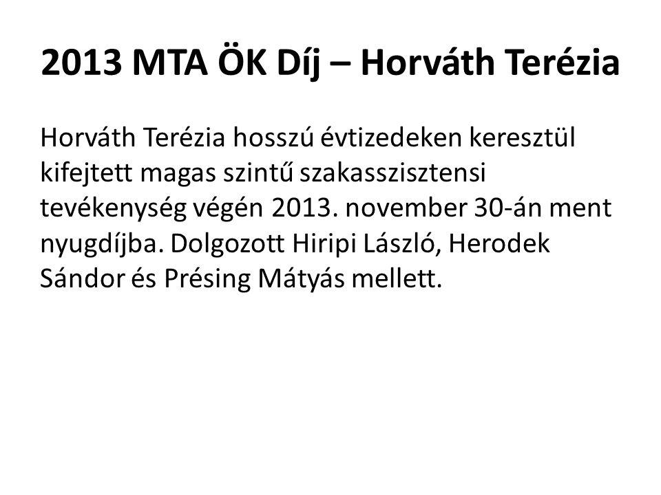 2013 MTA ÖK Díj – Horváth Terézia