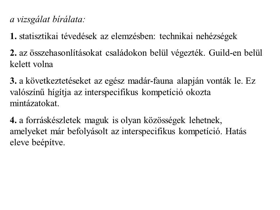 a vizsgálat bírálata: 1. statisztikai tévedések az elemzésben: technikai nehézségek.