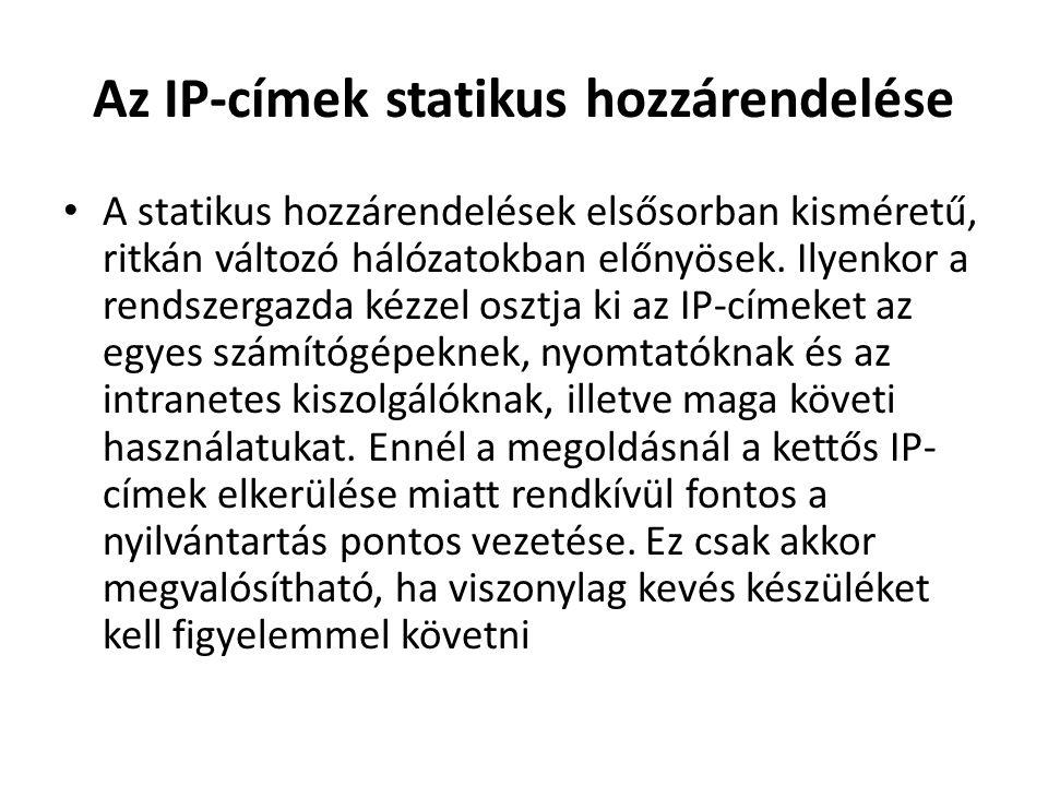 Az IP-címek statikus hozzárendelése