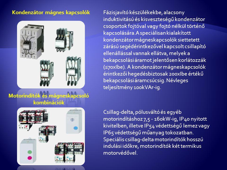Motorindítók és mágneskapcsoló kombinációk