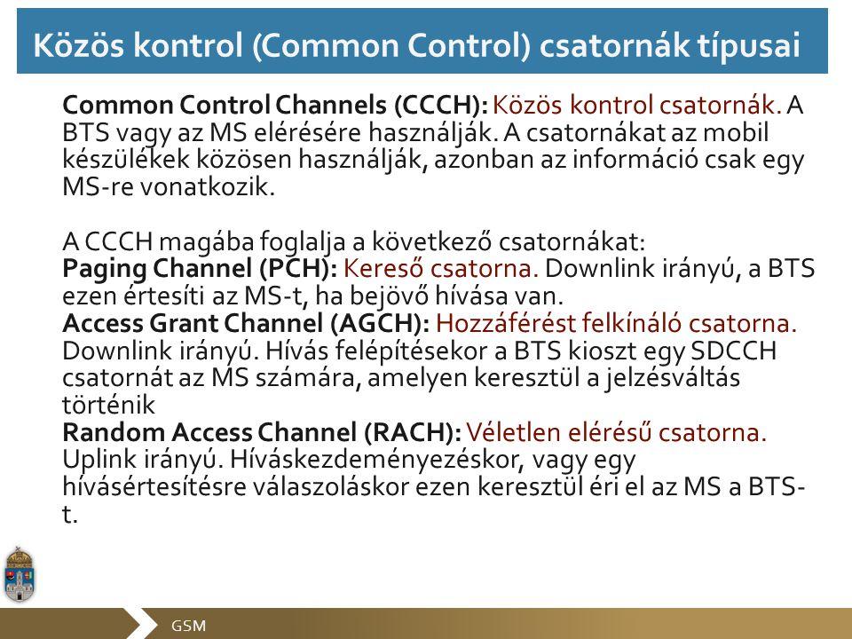 Közös kontrol (Common Control) csatornák típusai