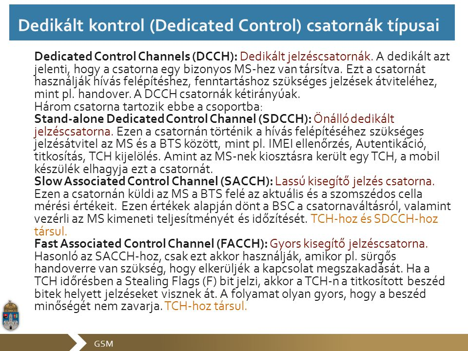 Dedikált kontrol (Dedicated Control) csatornák típusai