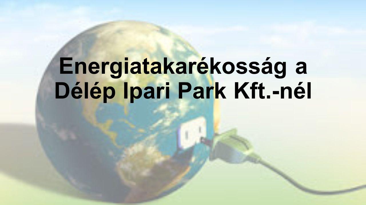 Energiatakarékosság a Délép Ipari Park Kft.-nél