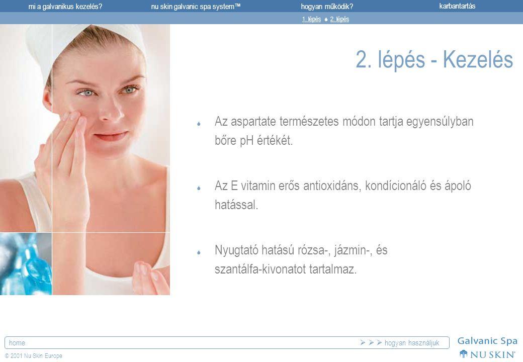 1. lépés  2. lépés 2. lépés - Kezelés. Az aspartate természetes módon tartja egyensúlyban bőre pH értékét.