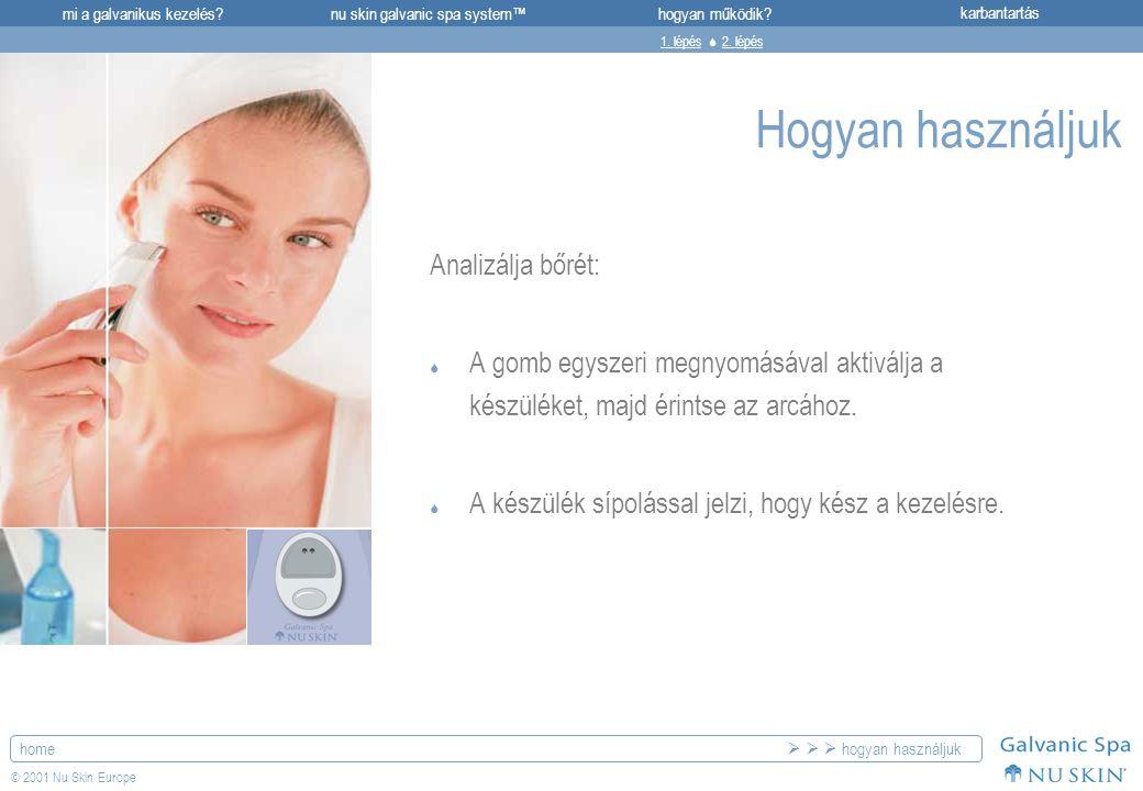 Hogyan használjuk Analizálja bőrét: