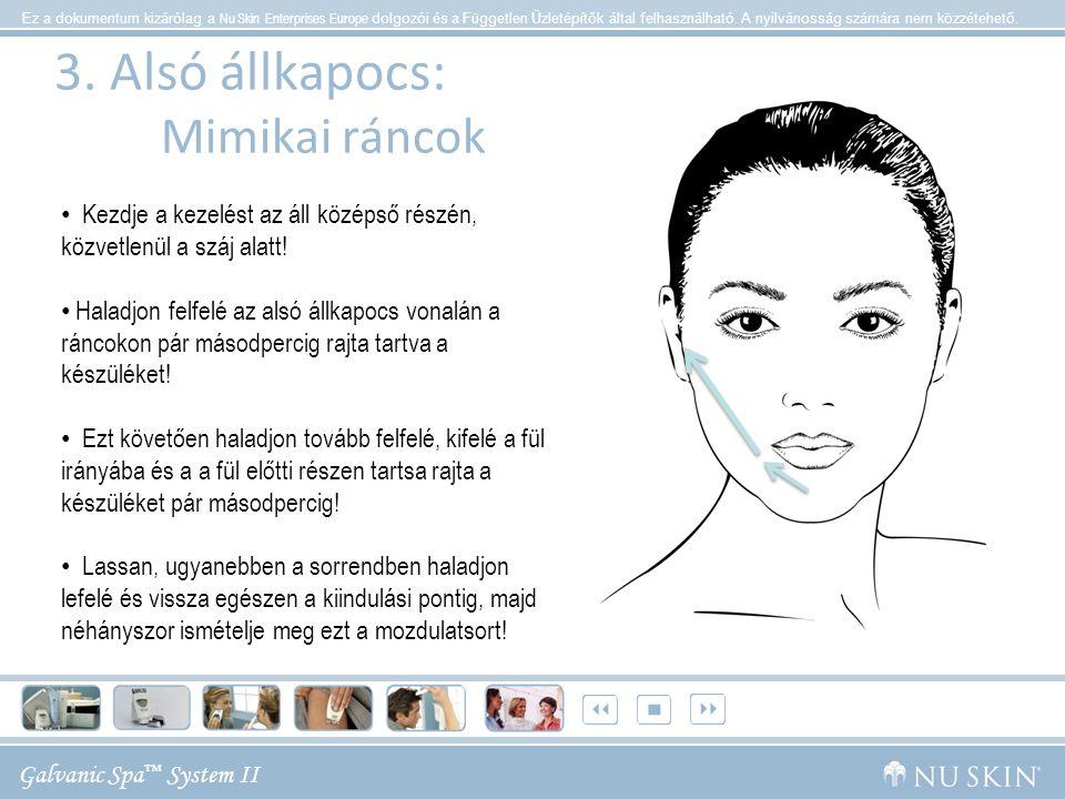 3. Alsó állkapocs: Mimikai ráncok