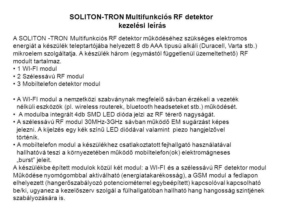 SOLITON-TRON Multifunkciós RF detektor