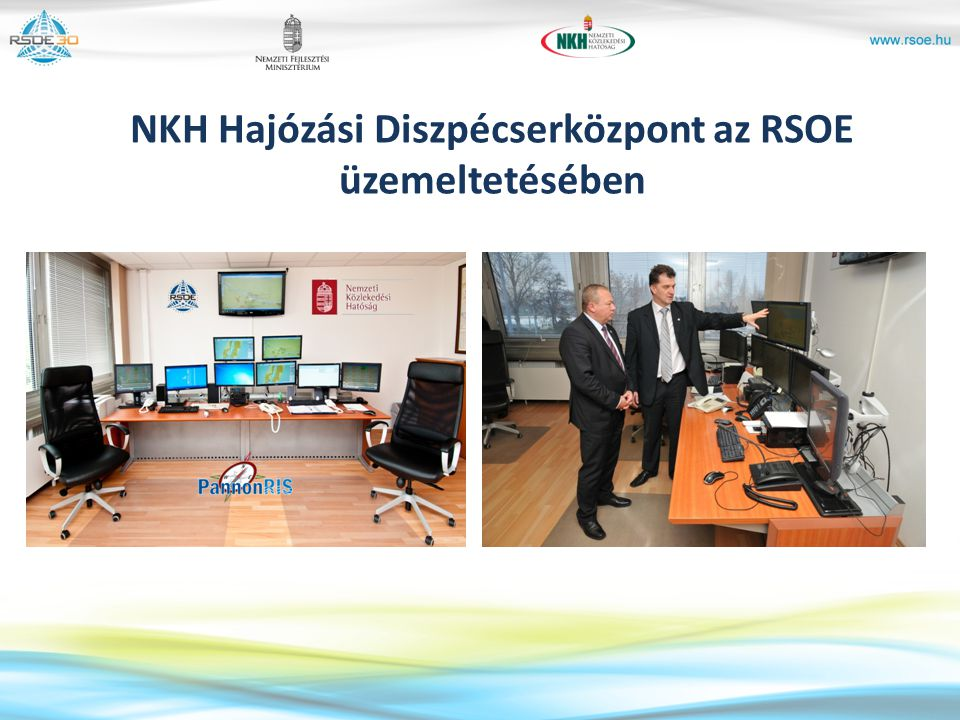 NKH Hajózási Diszpécserközpont az RSOE üzemeltetésében