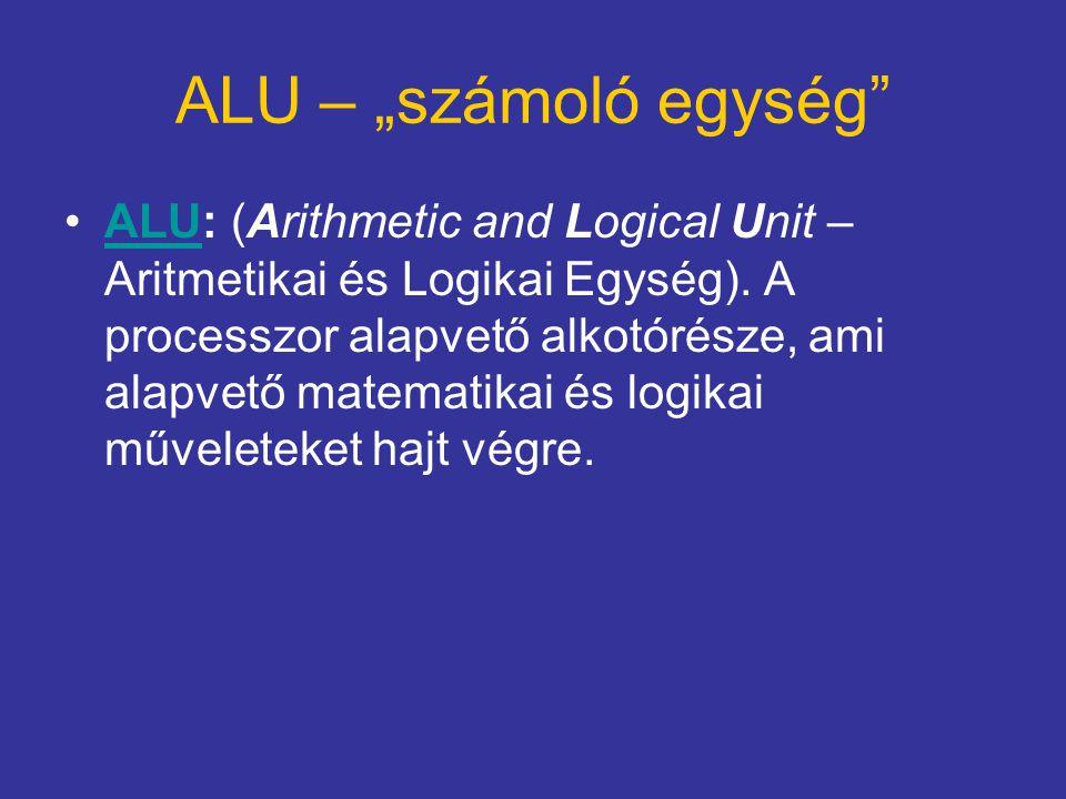 """ALU – """"számoló egység"""