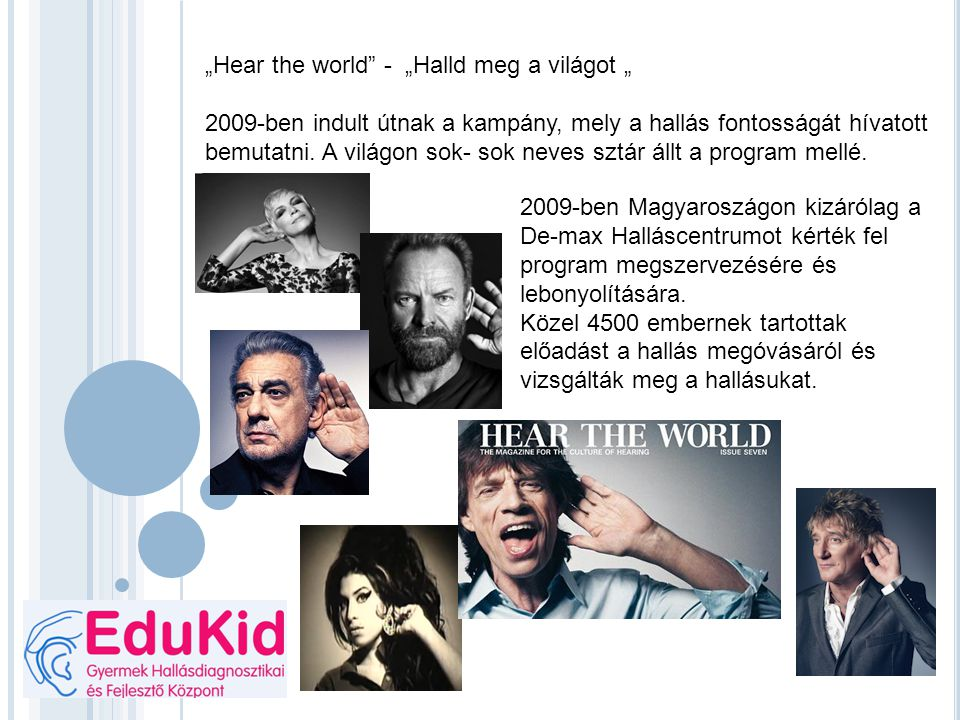 """Hear the world - ""Halld meg a világot """