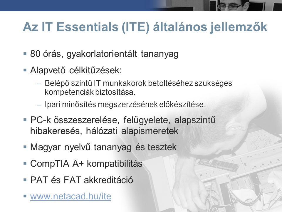Az IT Essentials (ITE) általános jellemzők