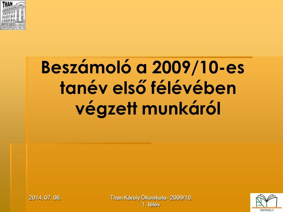 Beszámoló a 2009/10-es tanév első félévében végzett munkáról