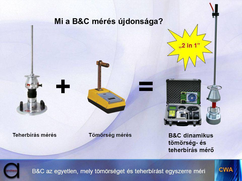 """+ = Mi a B&C mérés újdonsága """"2 in 1 B&C dinamikus tömörség- és"""