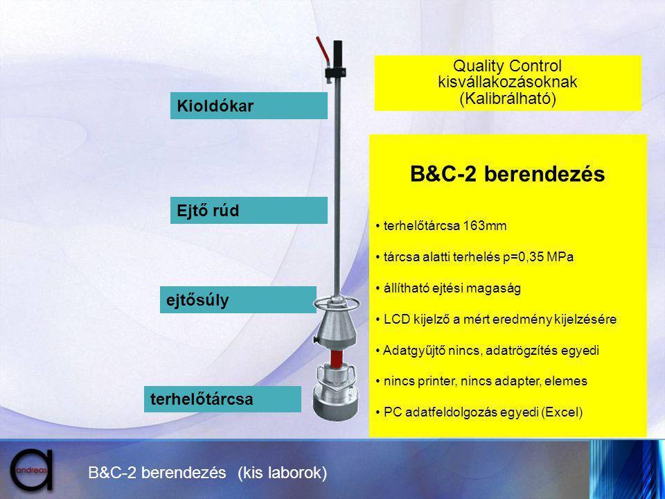 B&C-2 berendezés Quality Control kisvállakozásoknak (Kalibrálható)