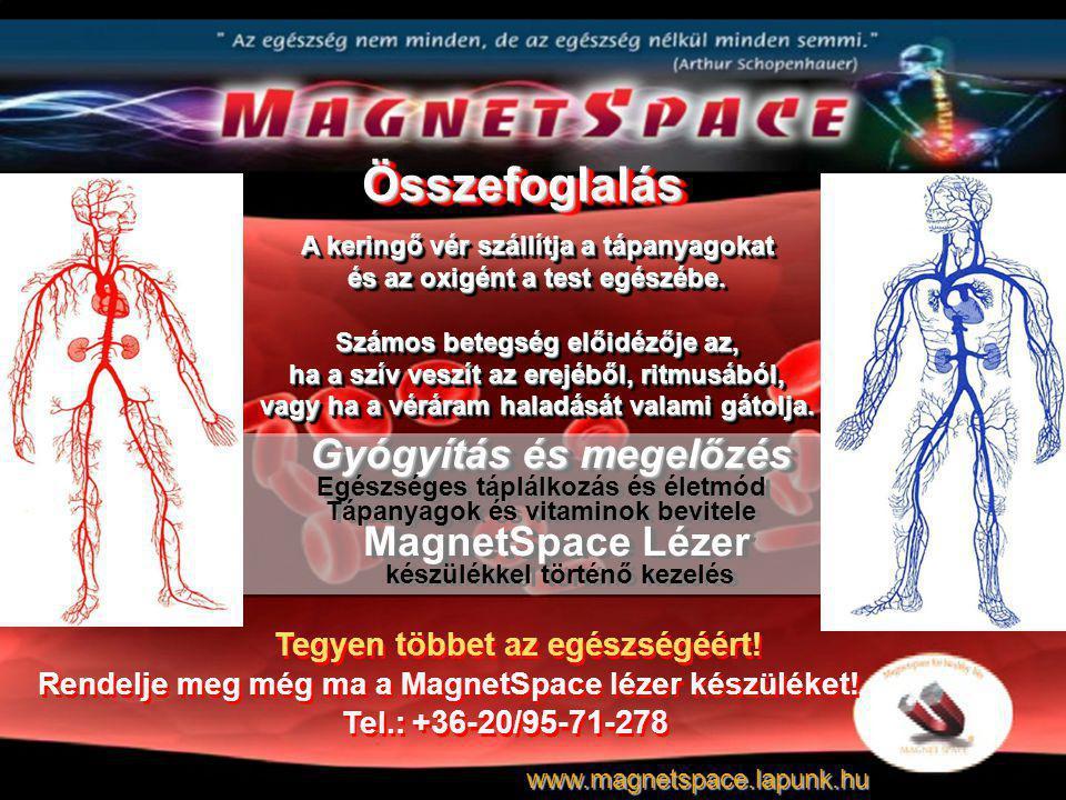 A keringő vér szállítja a tápanyagokat és az oxigént a test egészébe.