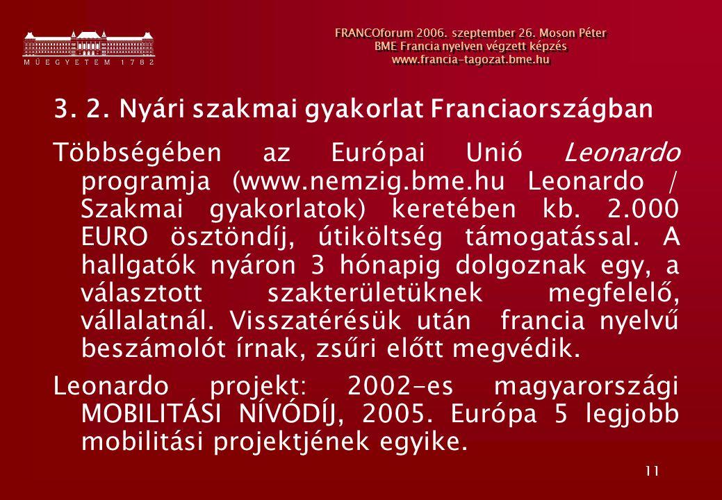 3. 2. Nyári szakmai gyakorlat Franciaországban