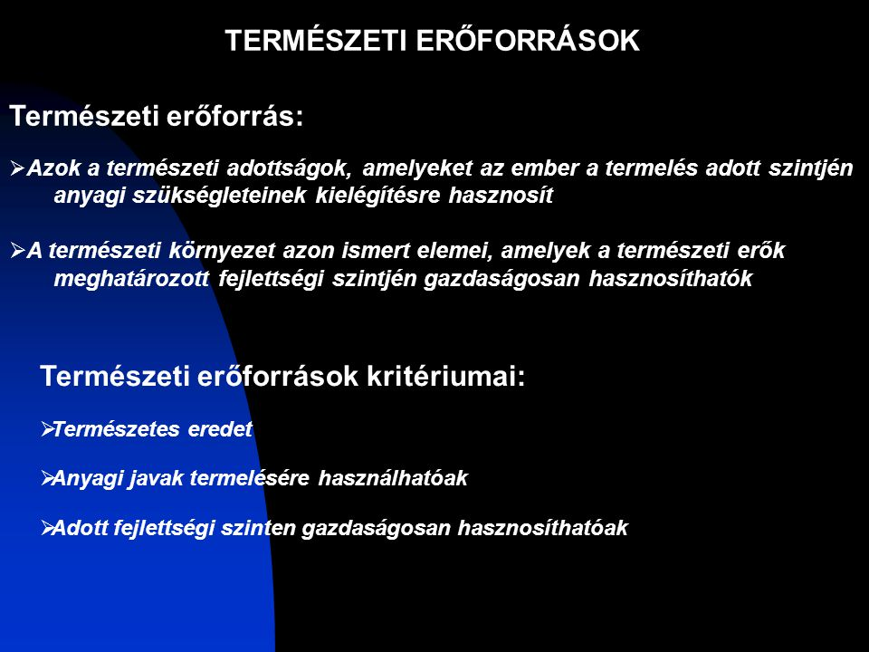 TERMÉSZETI ERŐFORRÁSOK