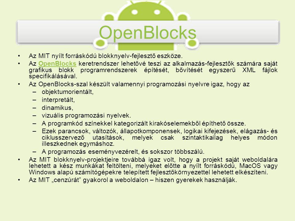 OpenBlocks Az MIT nyílt forráskódú blokknyelv-fejlesztő eszköze.