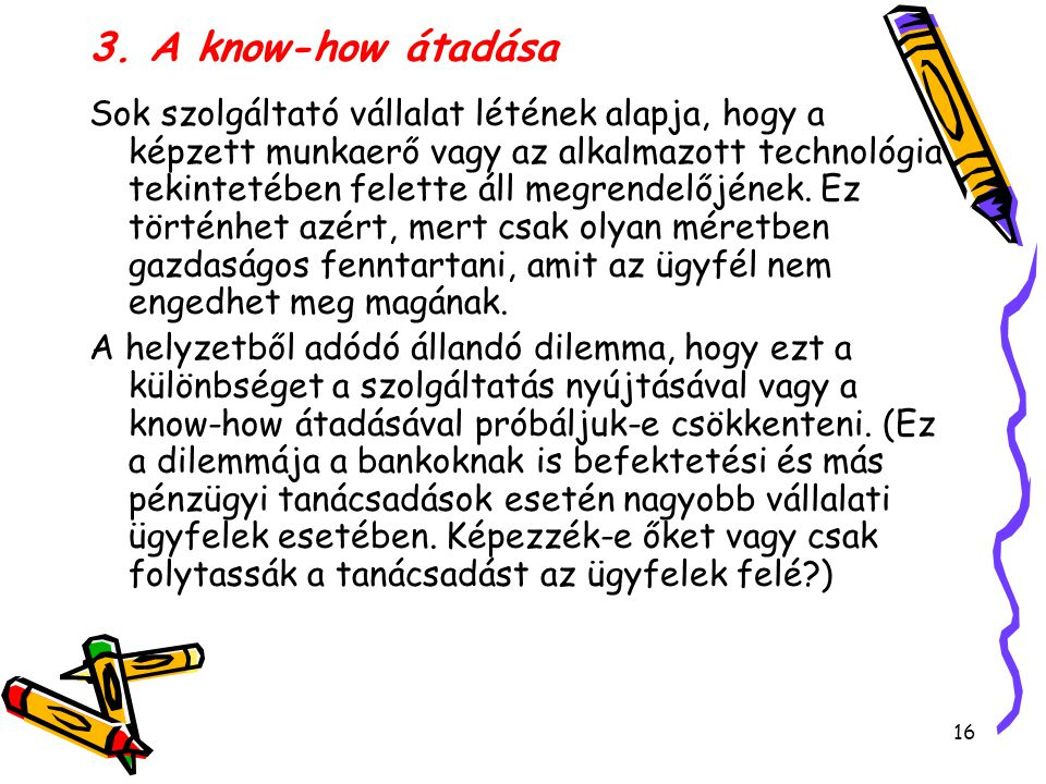 3. A know-how átadása