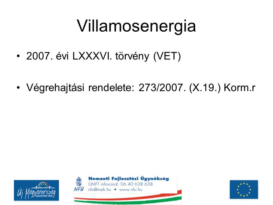 Villamosenergia 2007. évi LXXXVI. törvény (VET)