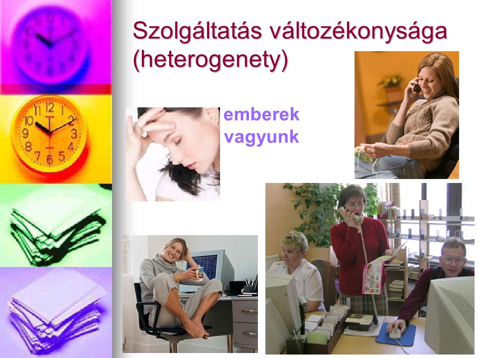 Szolgáltatás változékonysága (heterogenety)