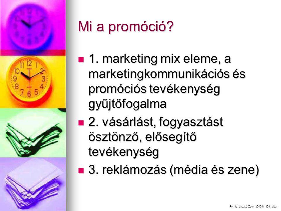 Mi a promóció 1. marketing mix eleme, a marketingkommunikációs és promóciós tevékenység gyűjtőfogalma.