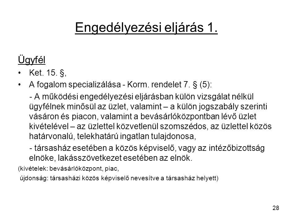 Engedélyezési eljárás 1.