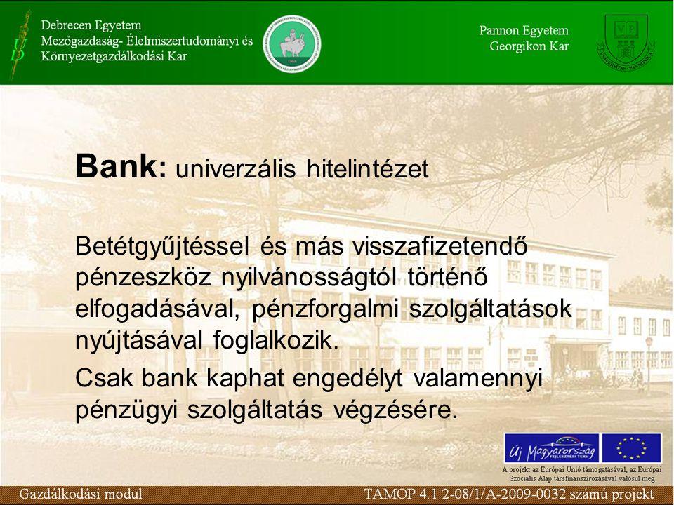 Bank: univerzális hitelintézet
