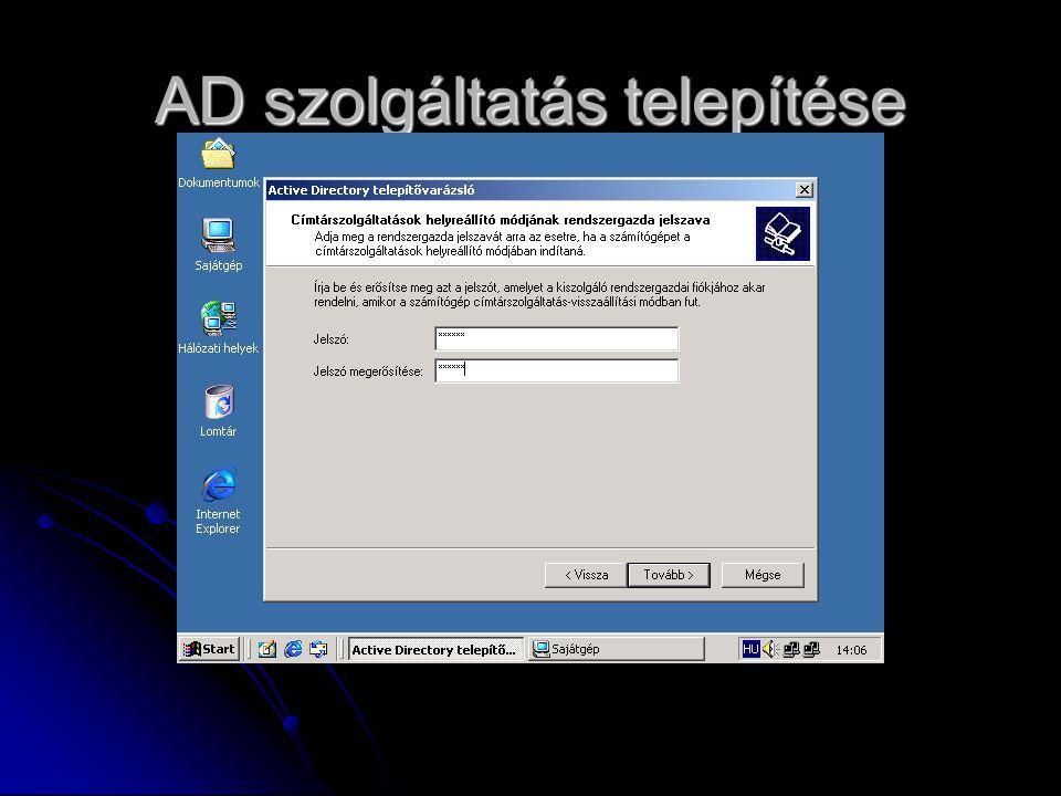 AD szolgáltatás telepítése