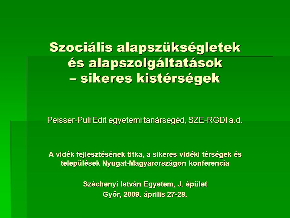 Szociális alapszükségletek és alapszolgáltatások – sikeres kistérségek