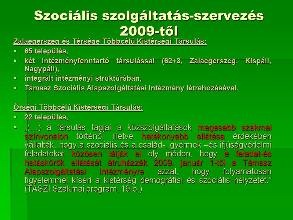 Szociális szolgáltatás-szervezés 2009-től