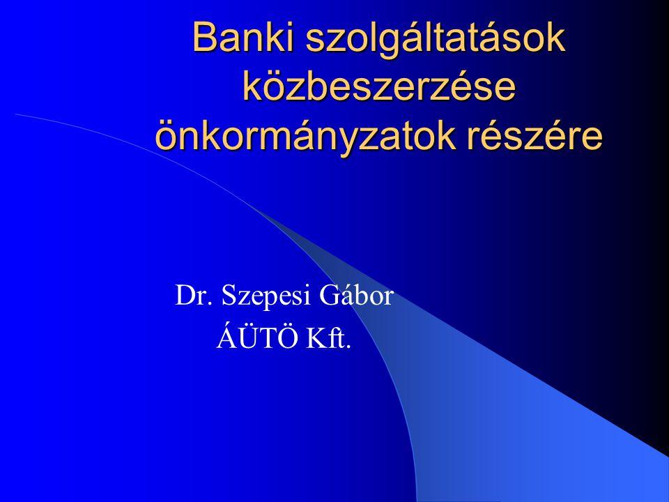 Banki szolgáltatások közbeszerzése önkormányzatok részére
