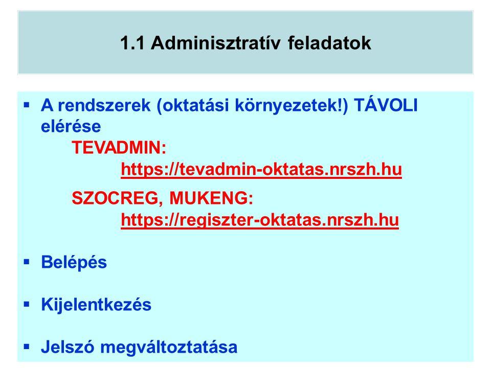 1.1 Adminisztratív feladatok