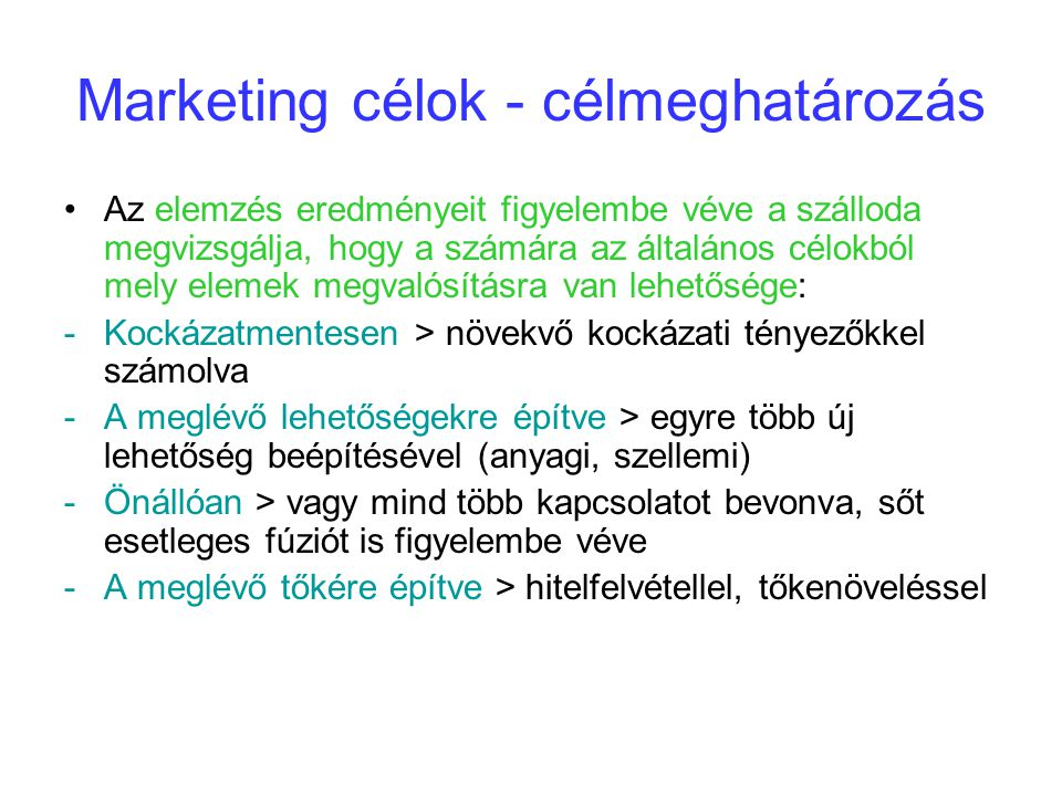 Marketing célok - célmeghatározás
