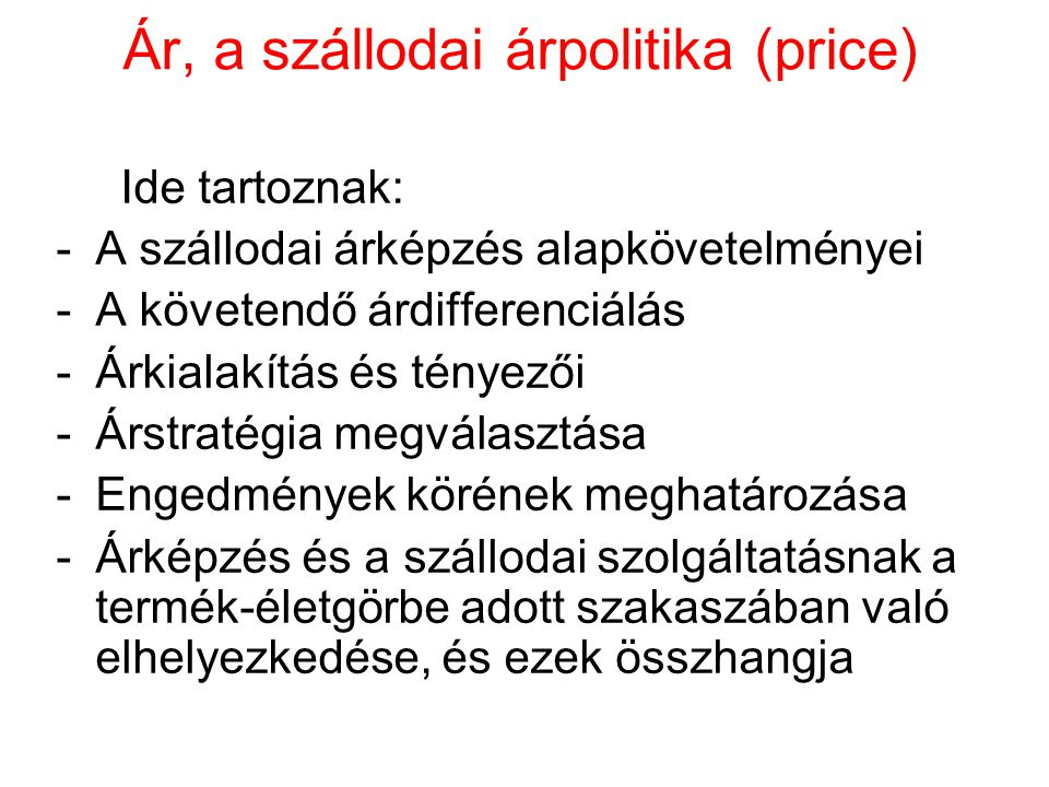 Ár, a szállodai árpolitika (price)
